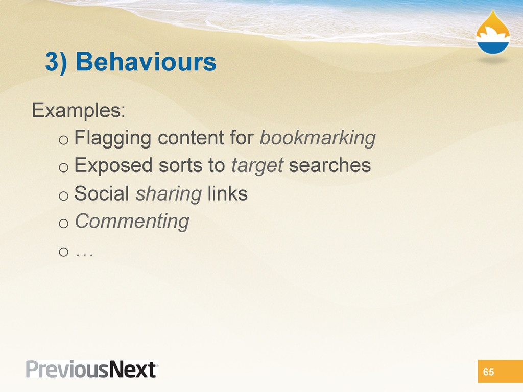 3) Behaviours Examples: o Flagging content for ...