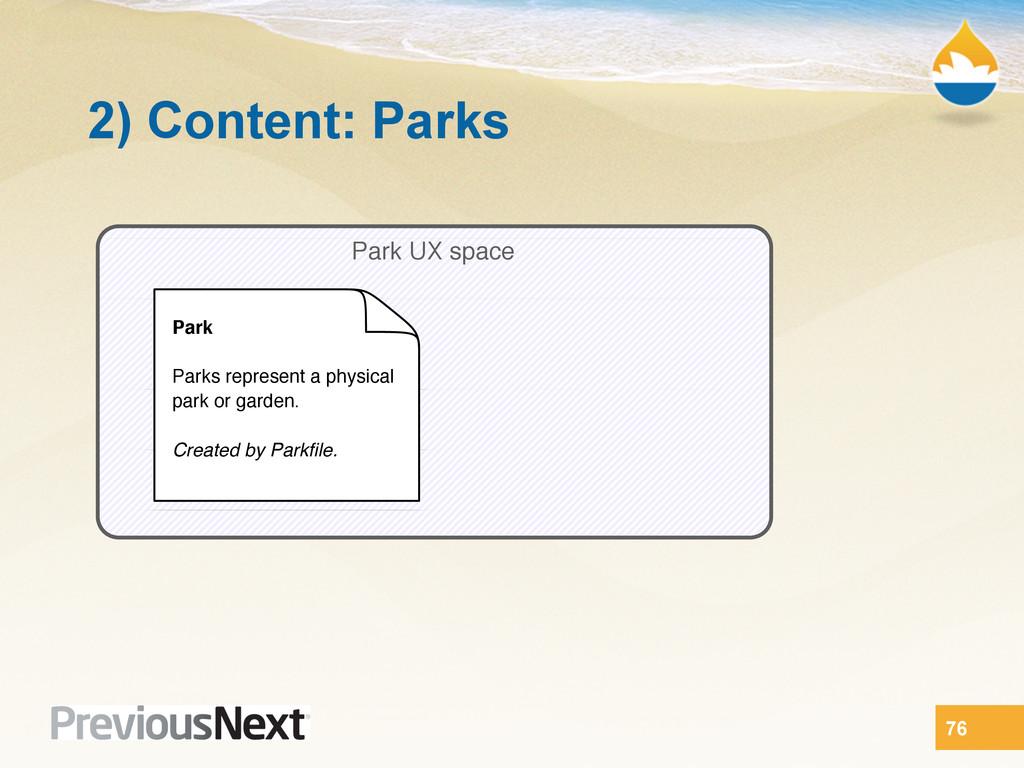 Park UX space Park Parks represent a physical p...