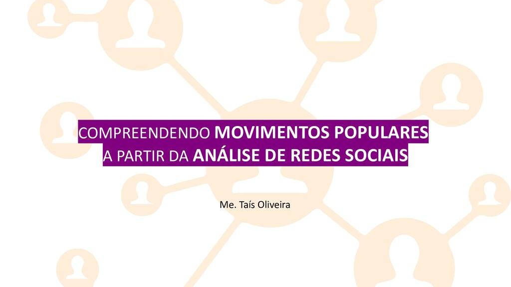 COMPREENDENDO MOVIMENTOS POPULARES A PARTIR DA ...