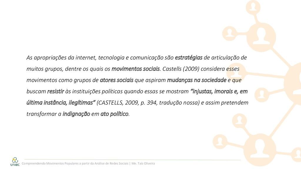 As apropriações da internet, tecnologia e comun...