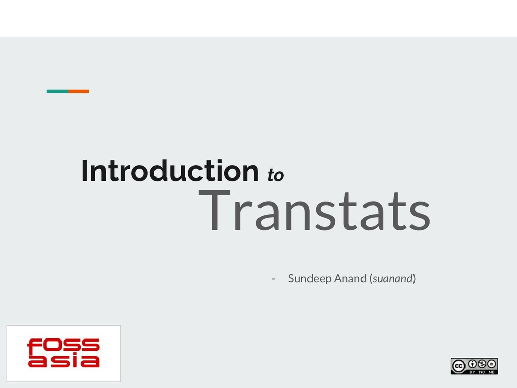 Introduction to - Sundeep Anand (suanand) Trans...