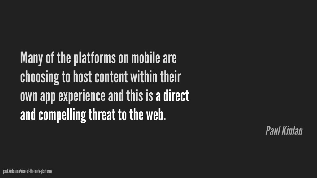 Many of the platforms on mobile are choosing to...