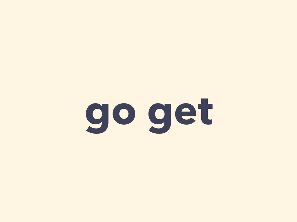 go get