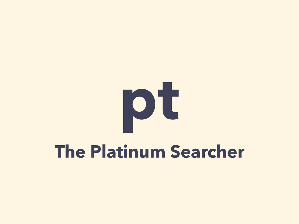 pt The Platinum Searcher