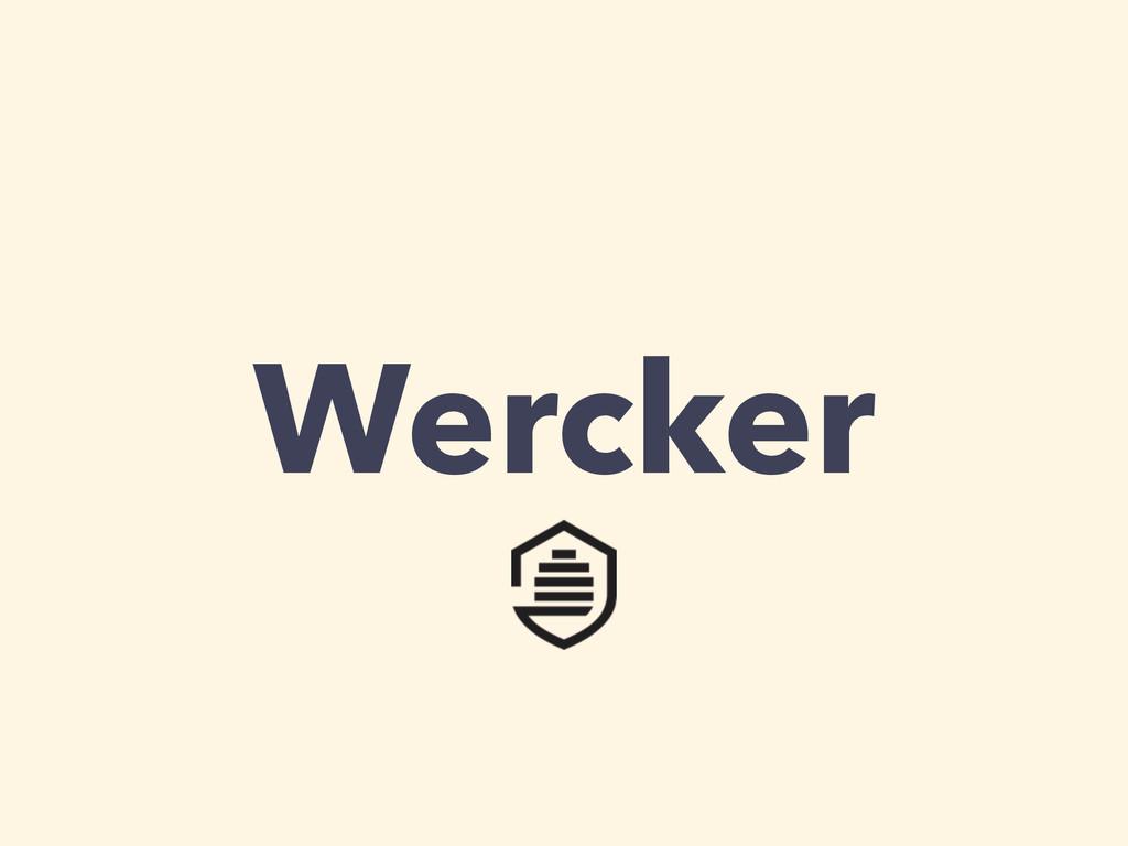 Wercker