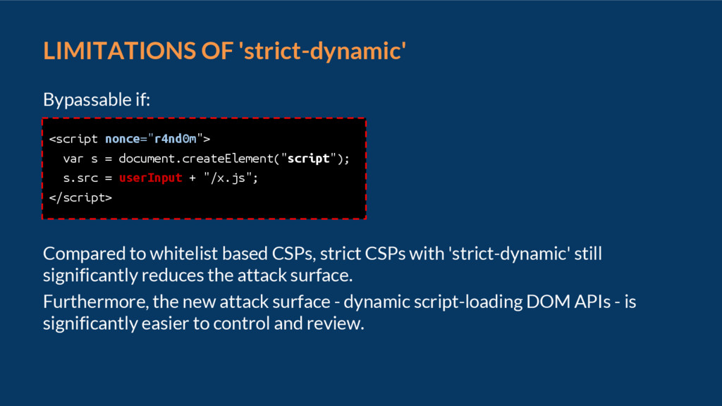 LIMITATIONS OF 'strict-dynamic' Bypassable if: ...