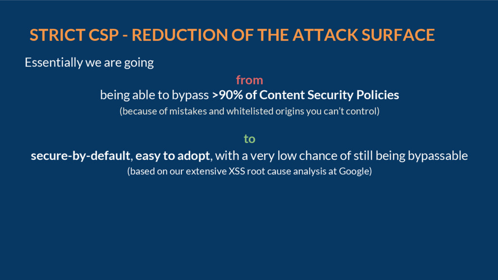 STRICT CSP - REDUCTION OF THE ATTACK SURFACE Es...