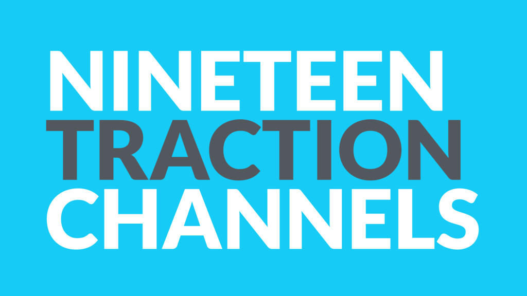 NINETEEN TRACTION CHANNELS