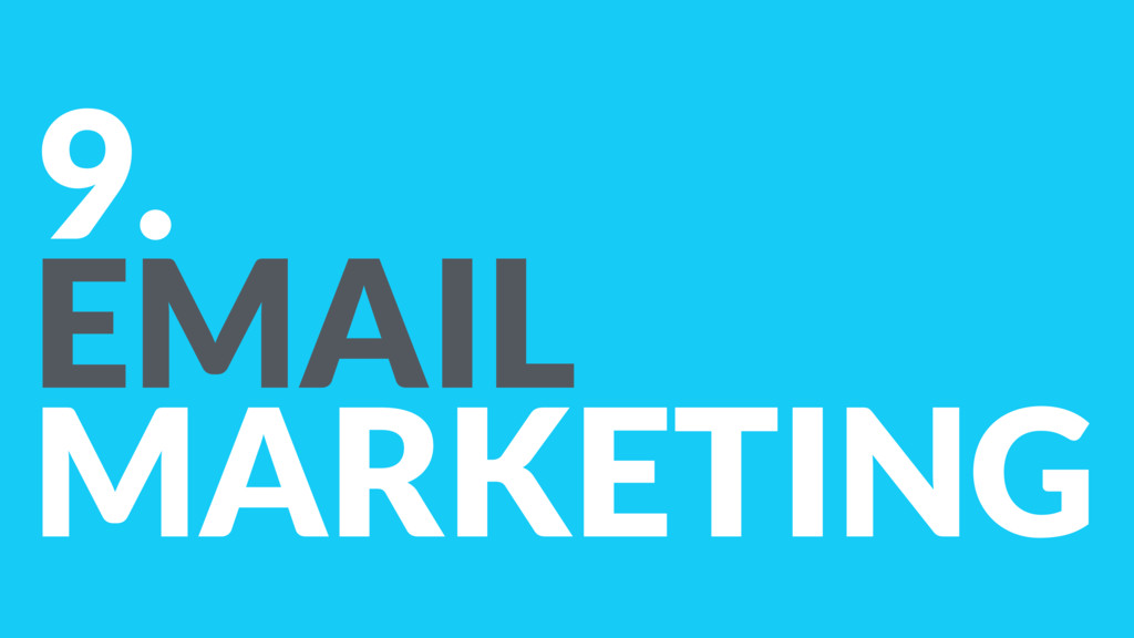 9. EMAIL MARKETING