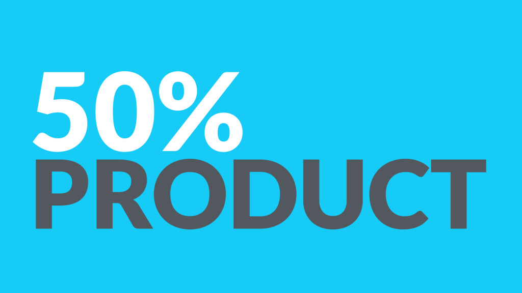 50% PRODUCT