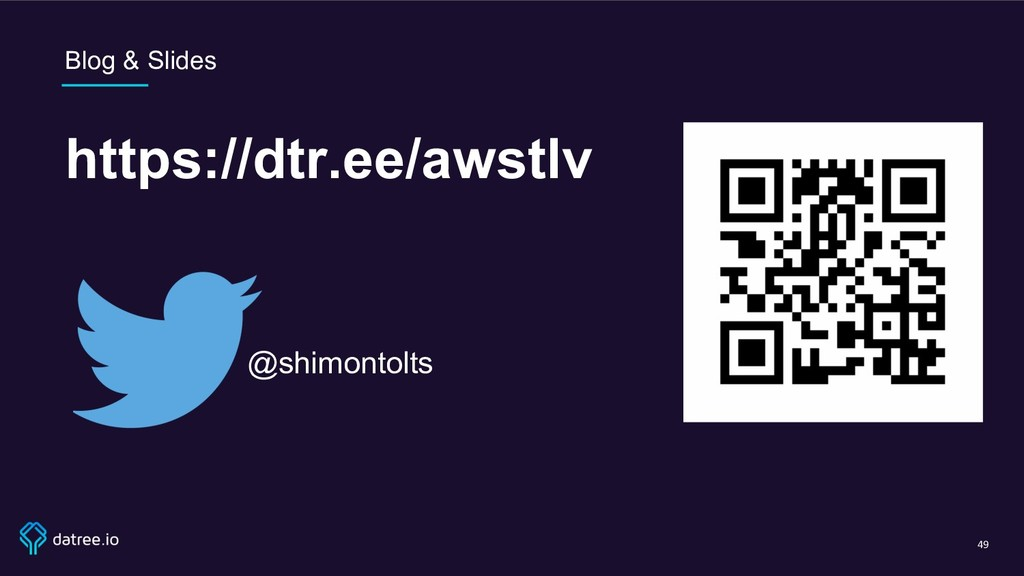Blog & Slides https://dtr.ee/awstlv 49 @shimont...