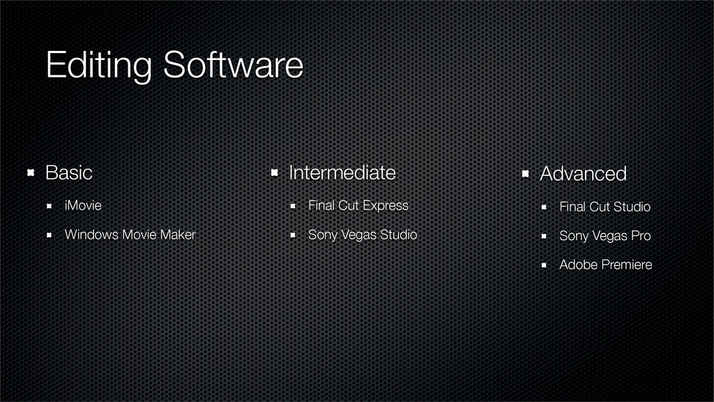 Editing Software Intermediate Final Cut Express...