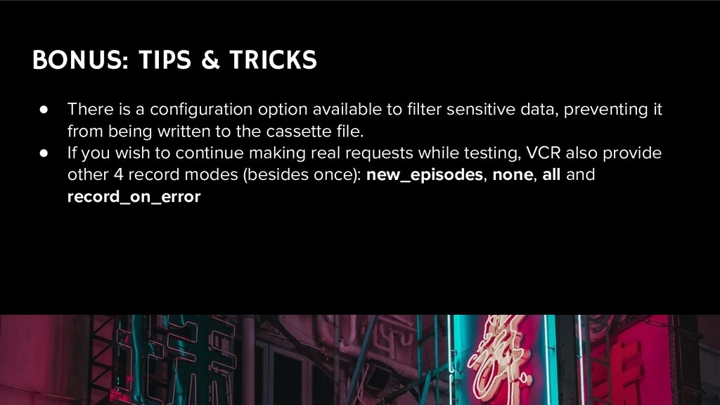 BONUS: TIPS & TRICKS ● There is a configuration ...