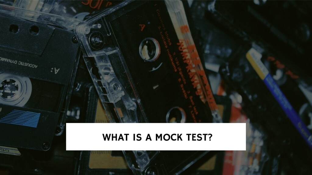 WHAT IS A MOCK TEST?