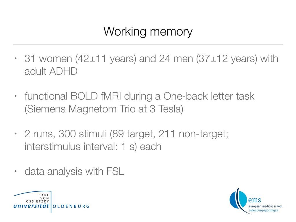 Working memory • 31 women (42±11 years) and 24 ...
