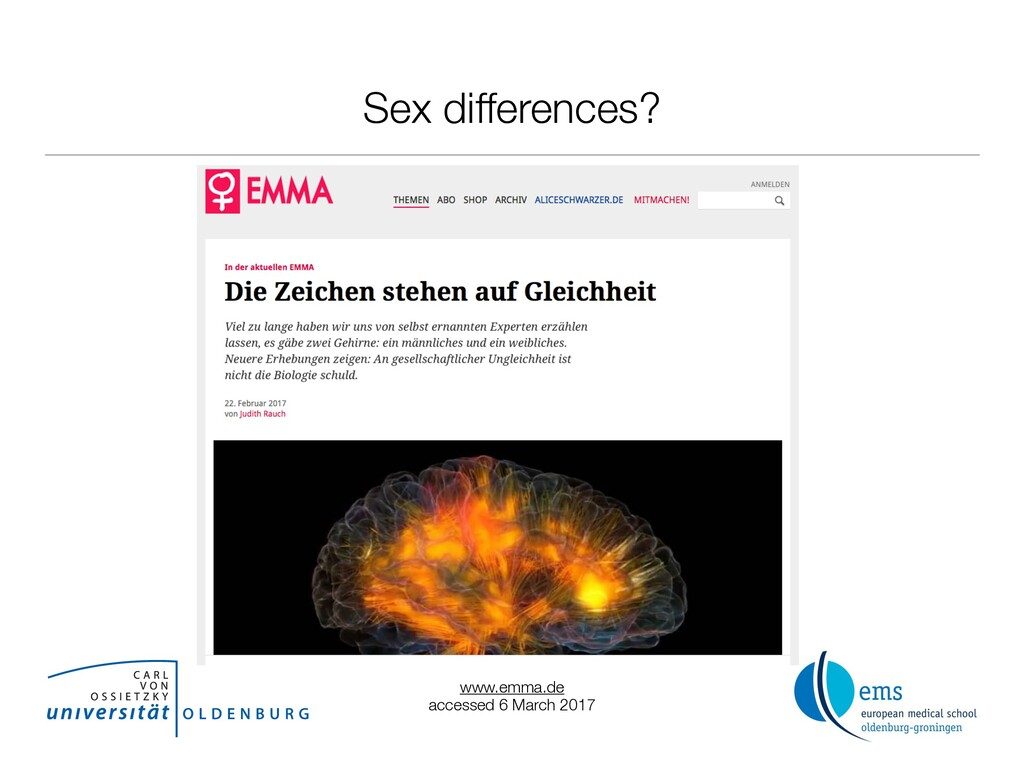 Sex differences? www.emma.de accessed 6 March 2...