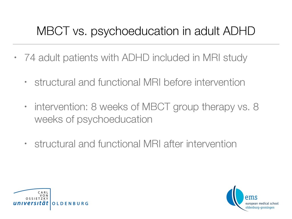 MBCT vs. psychoeducation in adult ADHD • 74 adu...