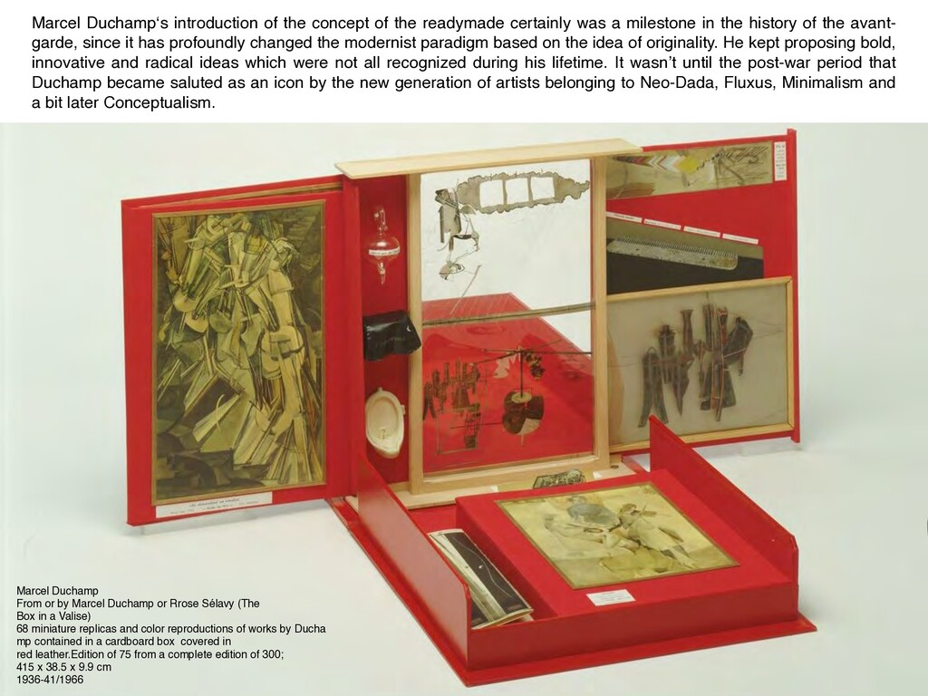 Marcel Duchamp's introduction of the concept of...