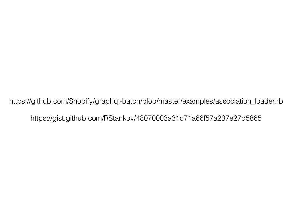 https://github.com/Shopify/graphql-batch/blob/m...