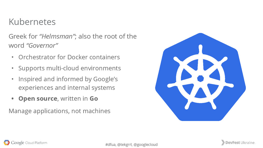 "#dfua, @tekgrrl, @googlecloud Greek for ""Helmsm..."