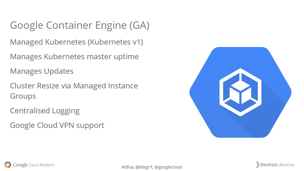 #dfua, @tekgrrl, @googlecloud Google Container ...