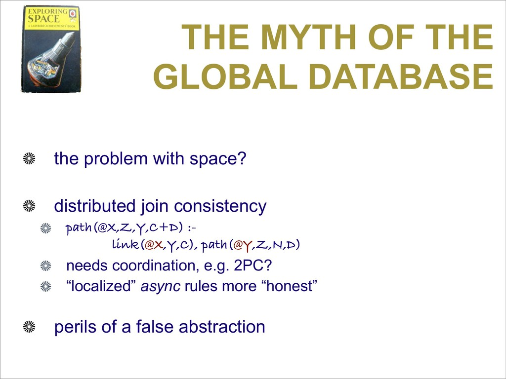 THE MYTH OF THE GLOBAL DATABASE the problem wit...
