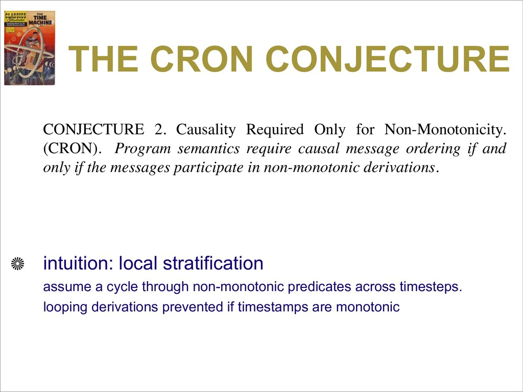 THE CRON CONJECTURE CONJECTURE 2. Causality Req...