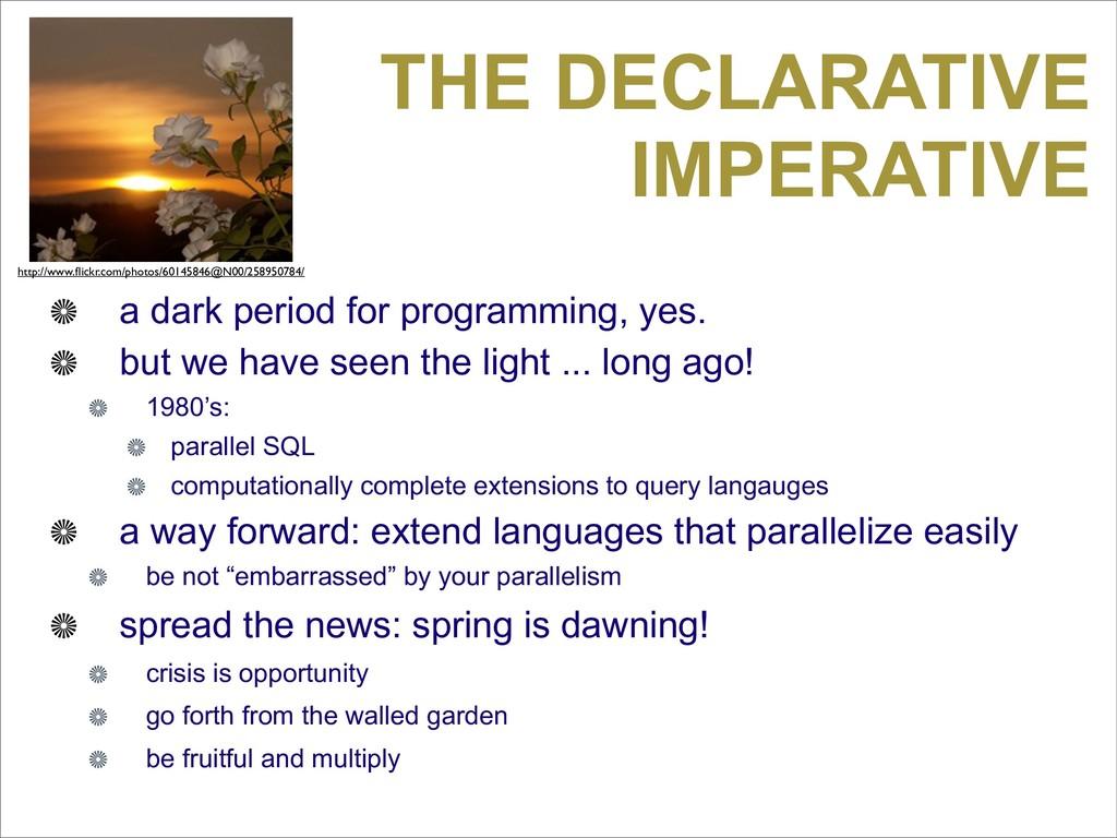 THE DECLARATIVE IMPERATIVE a dark period for pr...