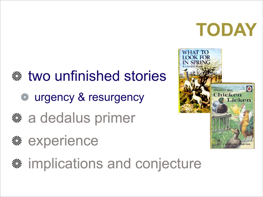 two unfinished stories urgency & resurgency a d...