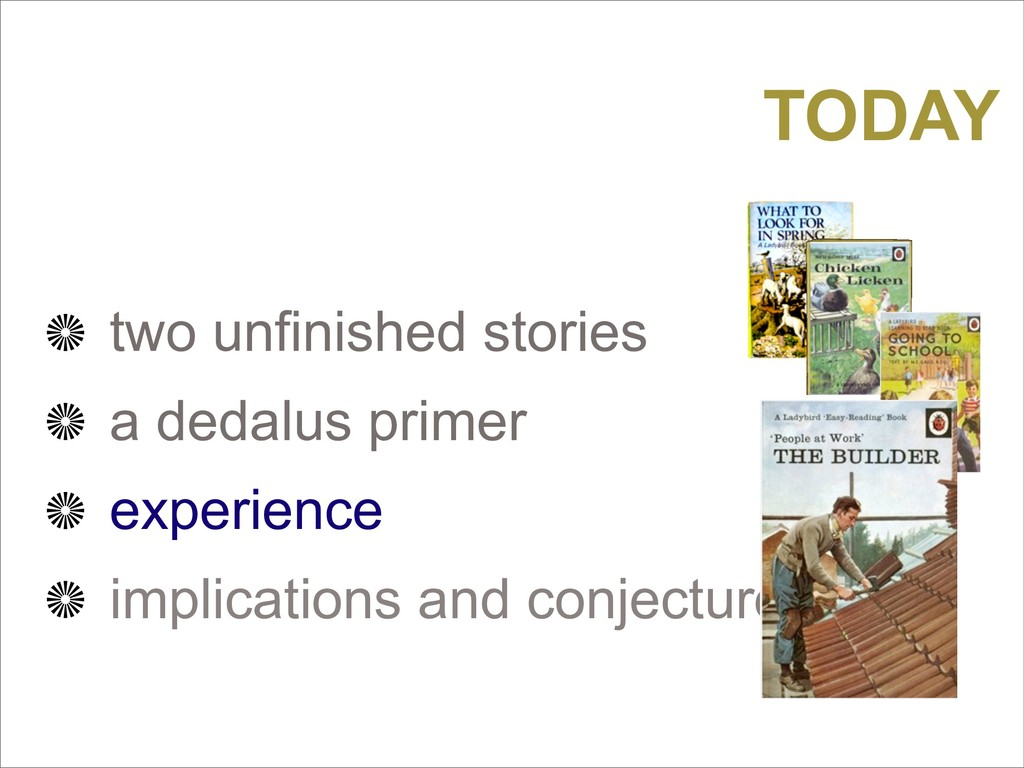 TODAY two unfinished stories a dedalus primer e...