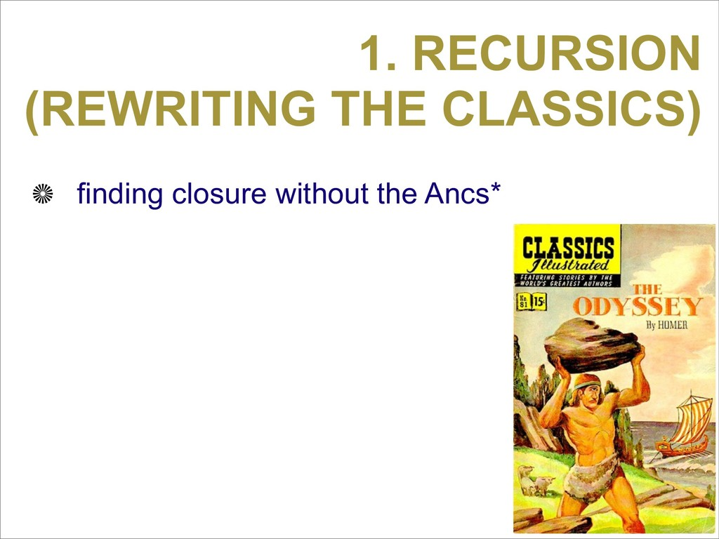 1. RECURSION (REWRITING THE CLASSICS) finding c...
