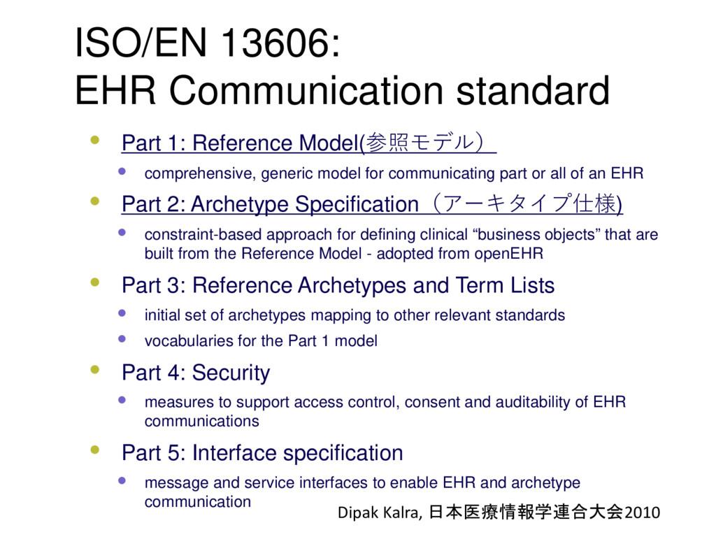 ISO/EN 13606: EHR Communication standard • Part...