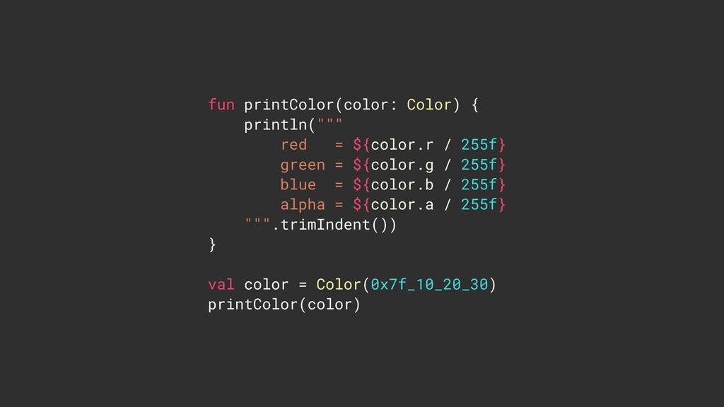 """fun printColor(color: Color) { println("""""""""""" red ..."""