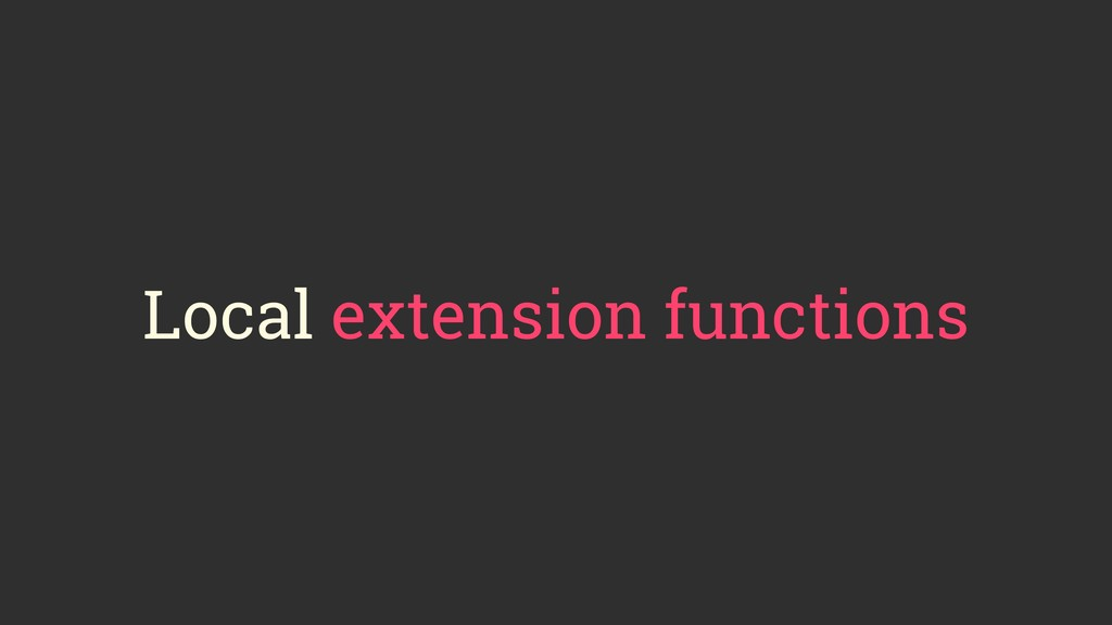Local extension functions