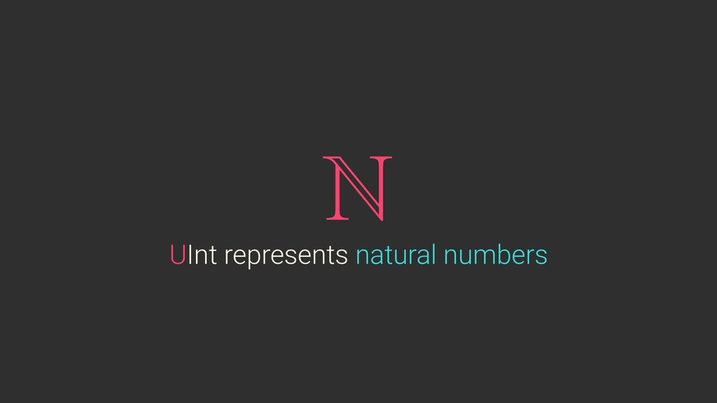 UInt represents natural numbers ℕ