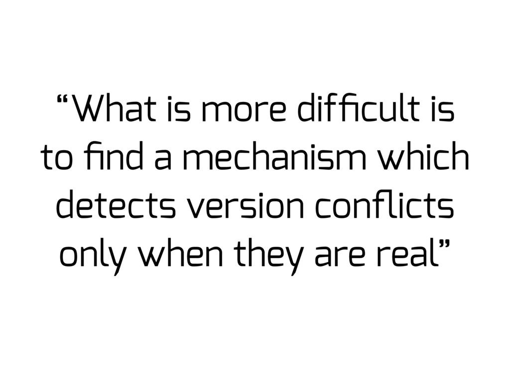 """""""What is more difficult is to find a mechanism wh..."""