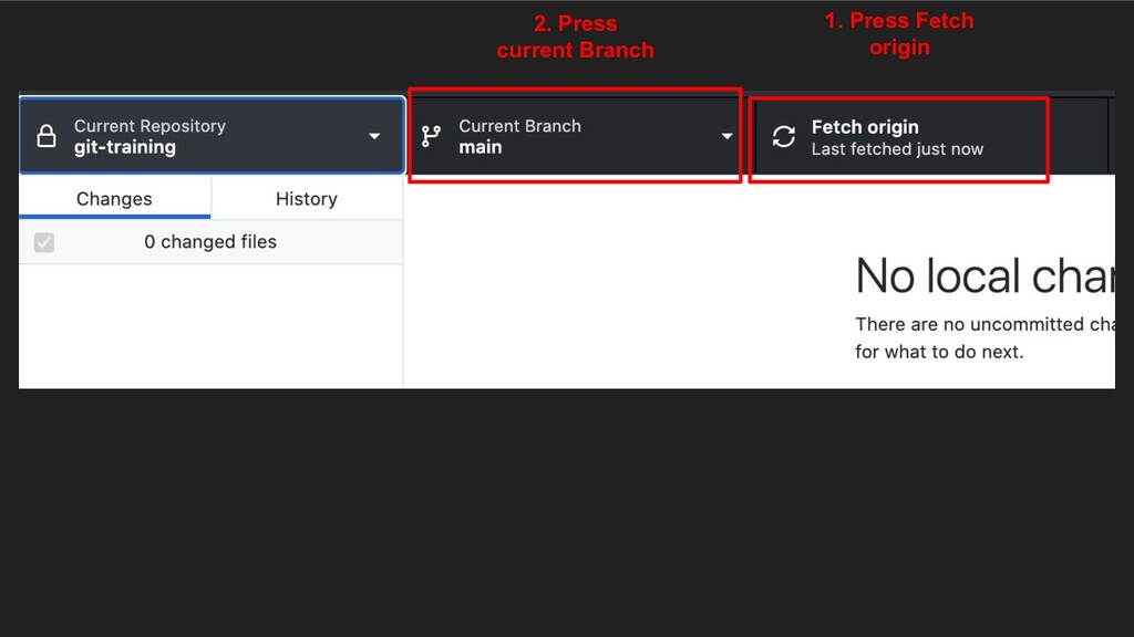 1. Press Fetch origin 2. Press current Branch