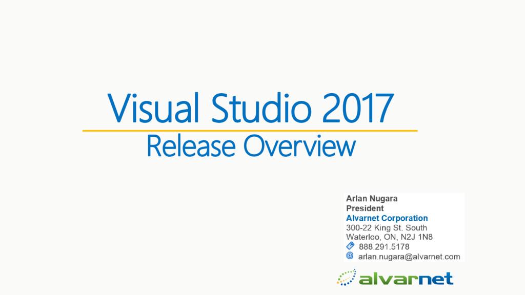 Visual Studio 2017 Release Overview
