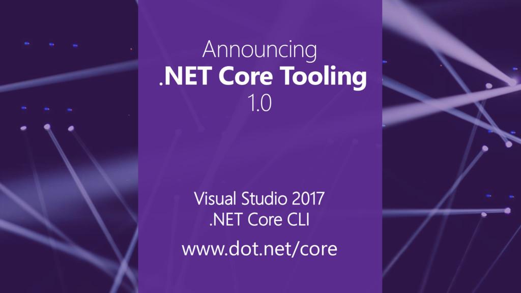 Announcing .NET Core Tooling 1.0 Visual Studio ...