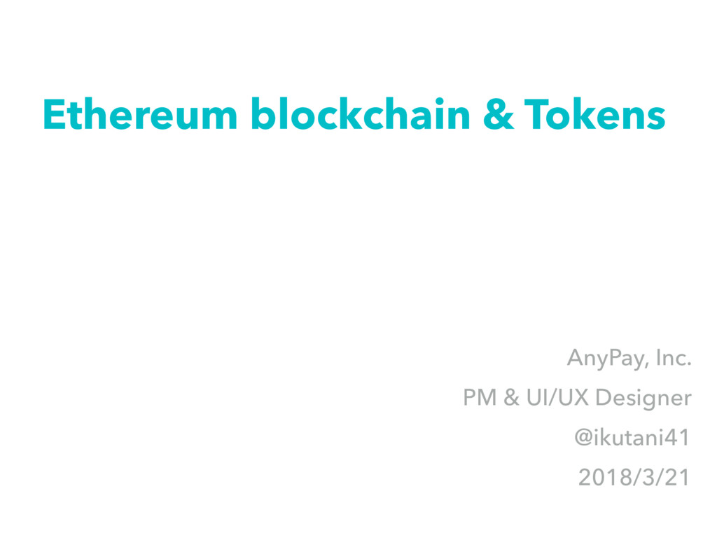 Ethereum blockchain & Tokens AnyPay, Inc. PM & ...