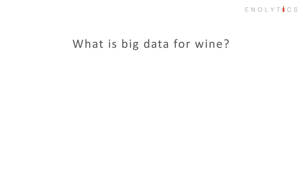 What is big data for wine?