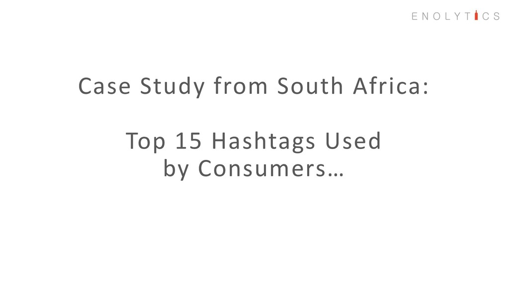 Case Study from South Africa: Top 15 Hashtags U...