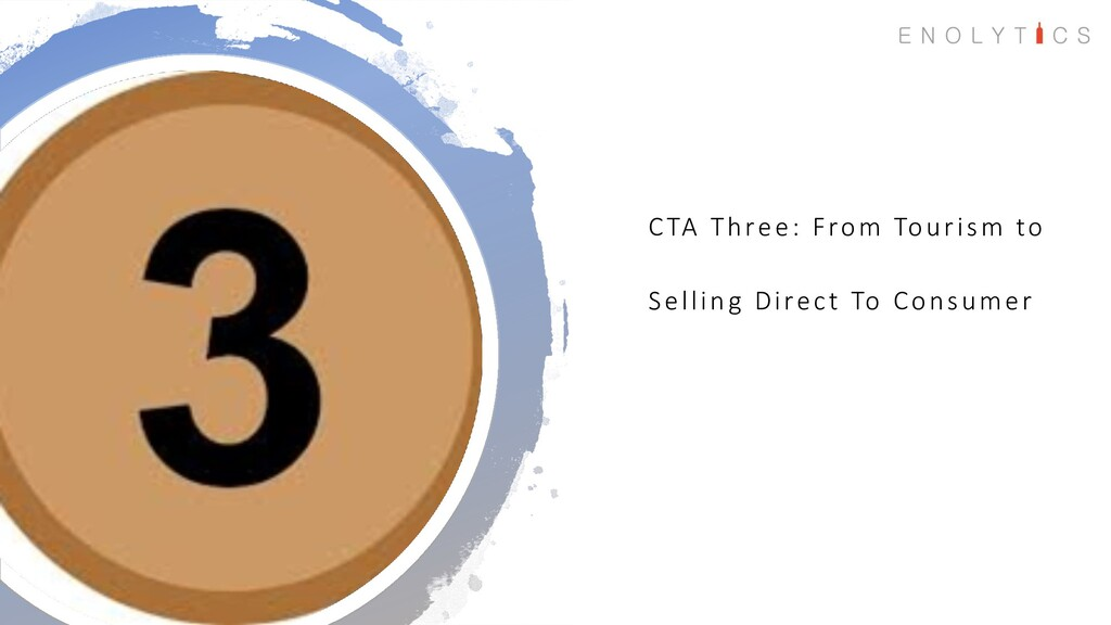 CTA Three: From Tourism to Selling Direct To Co...
