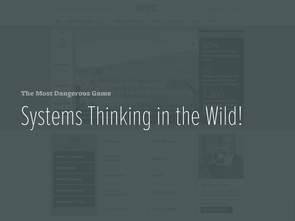 The Most Dangerous Game Systems Thinking in the...