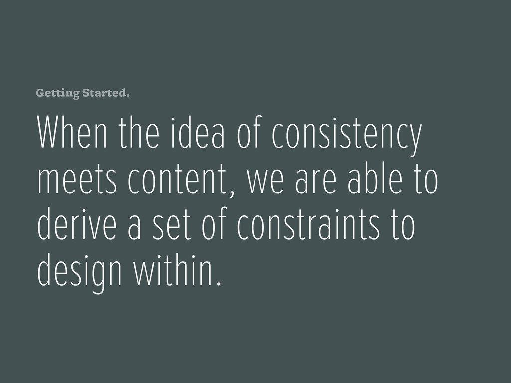 Getting Started. When the idea of consistency m...