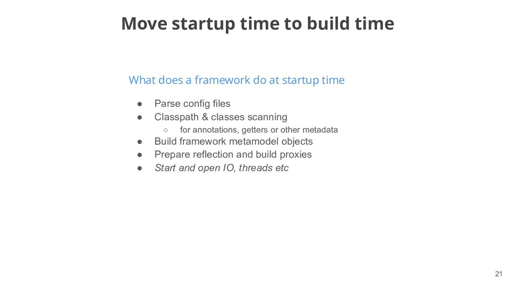 !21 What does a framework do at startup time Mo...