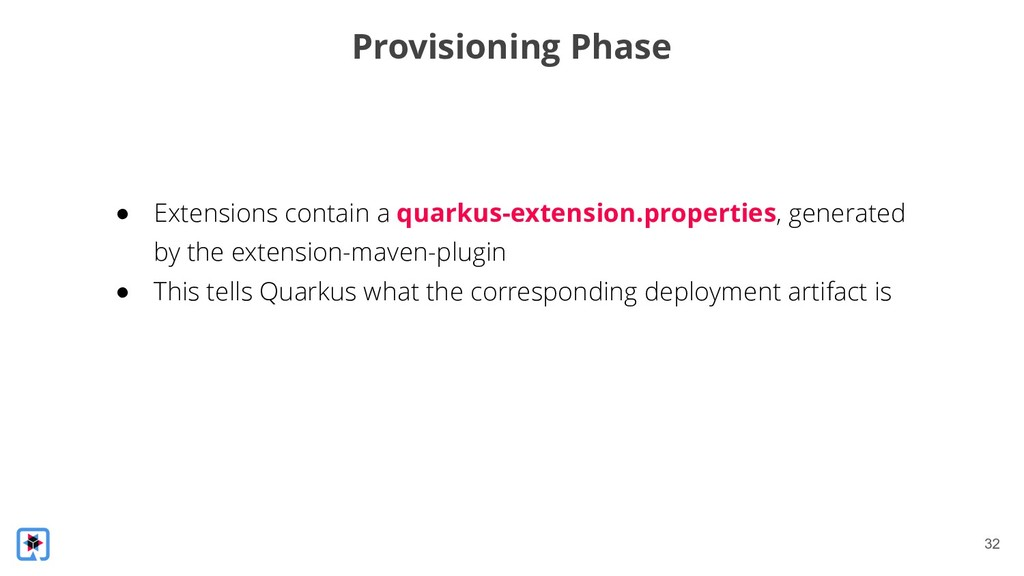 !32 Provisioning Phase ● Extensions contain a q...