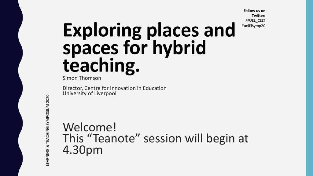 Exploring places and spaces for hybrid teaching...