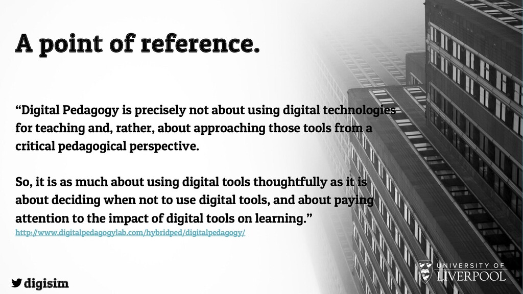 """A point of reference. """"Digital Pedagogy is prec..."""