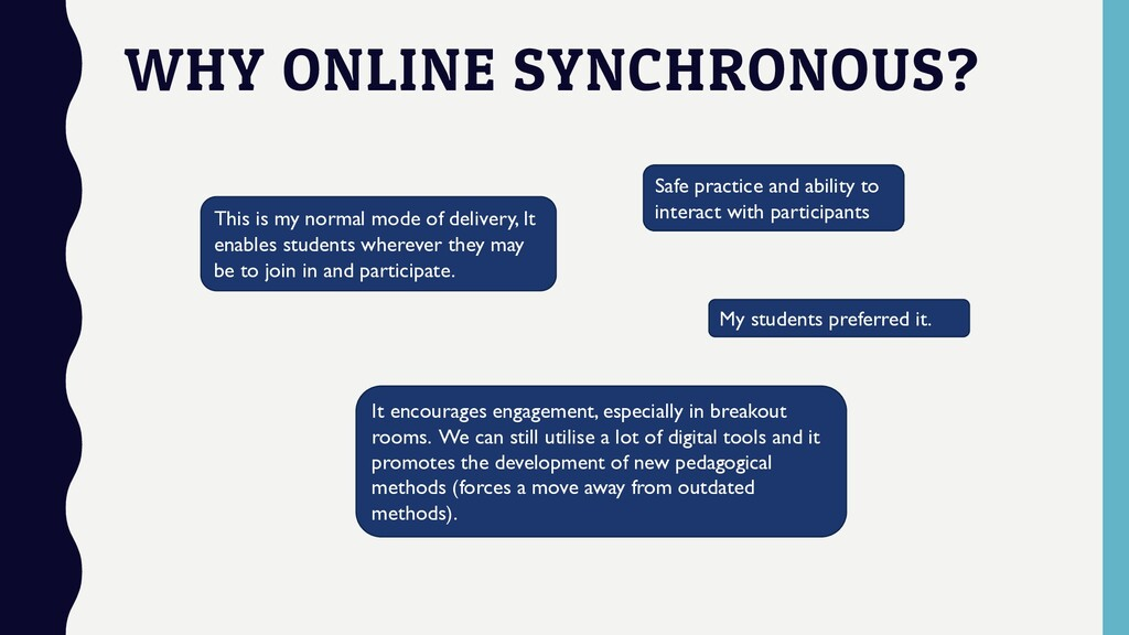 WHY ONLINE SYNCHRONOUS? This is my normal mode ...